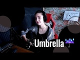 Rihanna - Umbrella Юля Кошкина