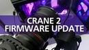 Zhiyun Crane 2 Firmware Update Tutorial   With Servo Follow Focus