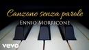 Ennio Morricone - Canzone senza parole⎪Mosca Addio (High Quality Audio)
