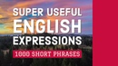 1000 Super Useful English Expressions Learn Short Phrases in English