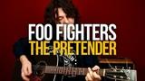 Как играть Foo Fighters The Pretender на гитаре разбор с табами