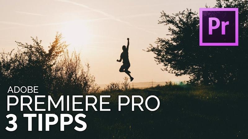 3 PREMIERE PRO TIPPS - die dir viel Zeit sparen [TUTORIAL]