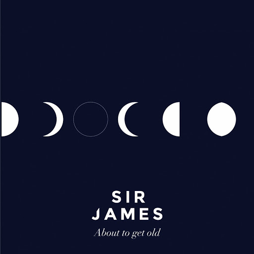 Sir James альбом About to Get Old
