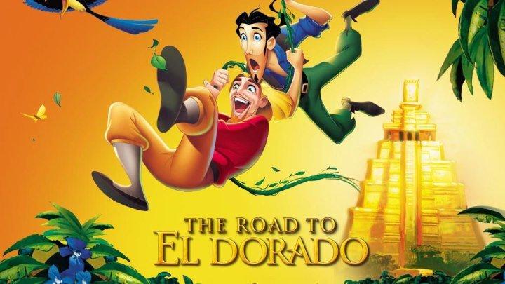 Дорога на Эльдорадо HD мелодрама комедия приключения 2000