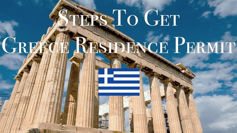 LIVE IN GREECE! STEPS TO GET GREECE RESIDENCE PERMIT BY INVESTMENT (GOLDEN VISA) IN 2018