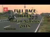 HEREX Full Race Agustus 2018 Drag Bike Herex Jawa Timur