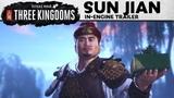 Total War THREE KINGDOMS Sun Jian In-Engine Trailer