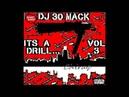 ChiRaq Drill MIX Dj 30 Mack Its a DRILL Vol.3