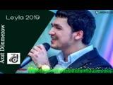 Azat Donmezow - Leyla 2019