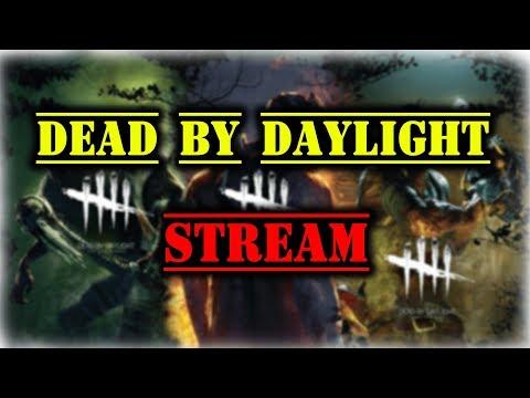 Dead by Daylight ☢ Вечерний стрим