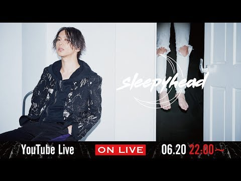 Sleepyhead 1st YouTube live for overseas fans