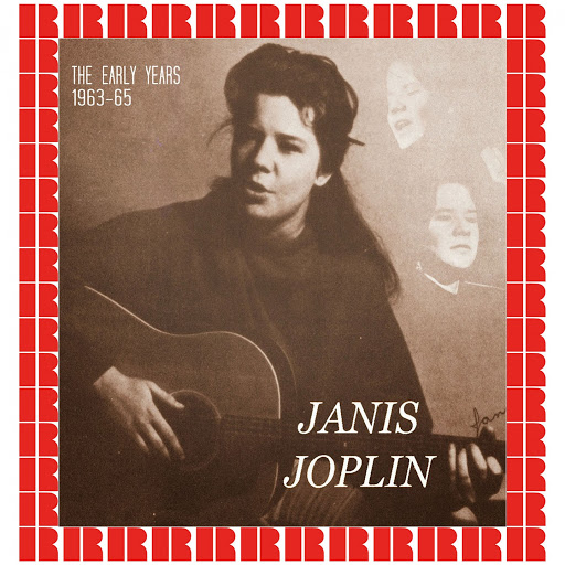 Janis Joplin альбом The Early Years, 1963-1965 (Hd Remastered Edition)