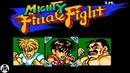 Mighty Final Fight прохождение денди Окончательная битва