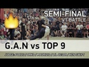 G.A.N vs Top 9 - 3x3 - 1/2 - V1 BATTLE - SPB - 23.07.18
