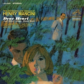 Henry Mancini альбом Dear Heart and Other Songs About Love