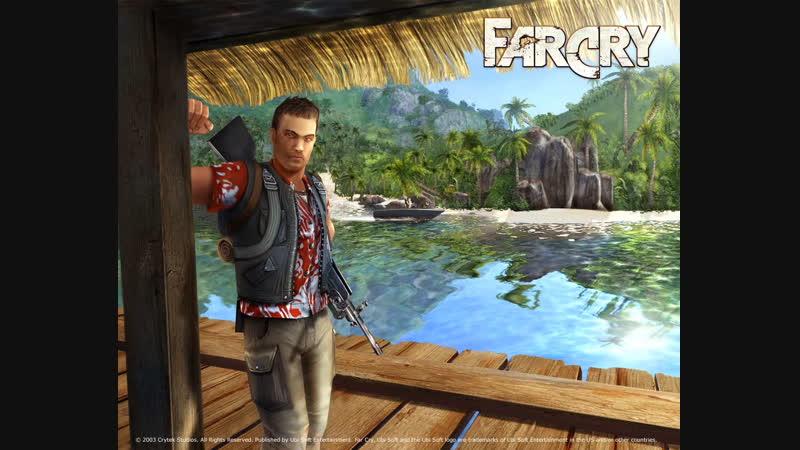 Far Cry - Старичкам посвящается:)