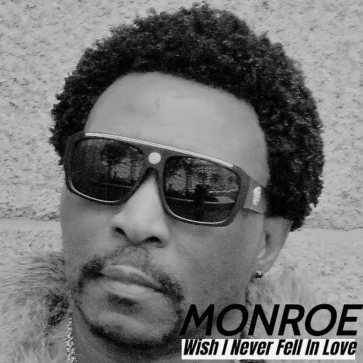 Monroe альбом Wish I Never Fell in Love