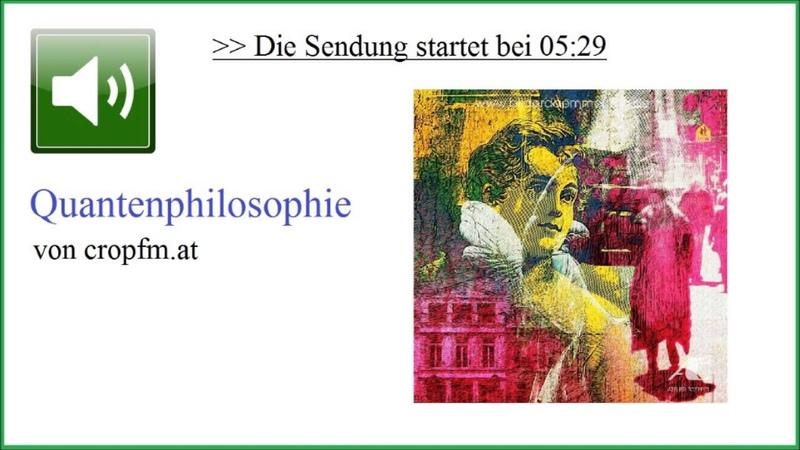 Quantenphilosophie Was ist Bewusstsein objektive Realität ☆ Ulrich Warnke, bei cropfm