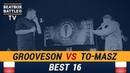 Grooveson vs To Masz Best 16 Polish Beatbox Battle
