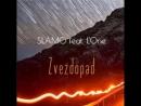 Slamo feat. L'one - Zvezdopad🌌