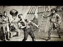 Преступники Британии разбойники, пираты и бандиты - 2 серия. Пираты