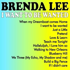 Brenda Lee альбом I Want to Be Wanted