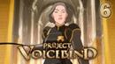 PROJECT VOICEBEND Episode 6