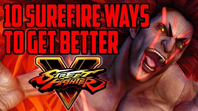 Ten Surefire Tips To Get Better At Street Fighter 5