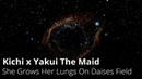 Kichi x Yakui The Maid – She Grows Her Lungs On Daises Field