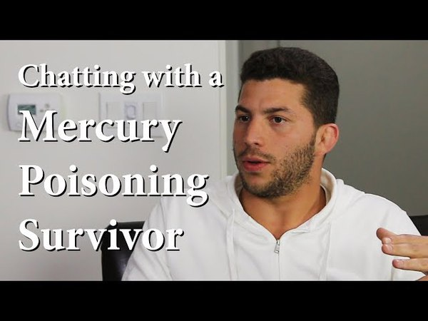 Chatting with a Mercury Poisoning Survivor