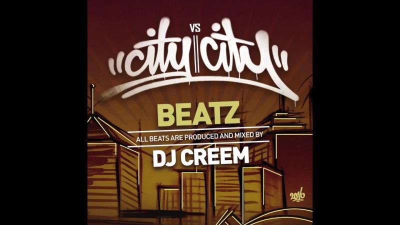 D.J. CREEM CITY Vs. CITY MIX ~ B-BOY BEATS and BREAKS-2016, FUNK-BEATZ!