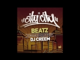 D.J. CREEM CITY Vs. CITY MIX ~ B-BOY BEATS and BREAKS-2016, FUNK-BEATZ!