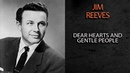 JIM REEVES - DEAR HEARTS AND GENTLE PEOPLE