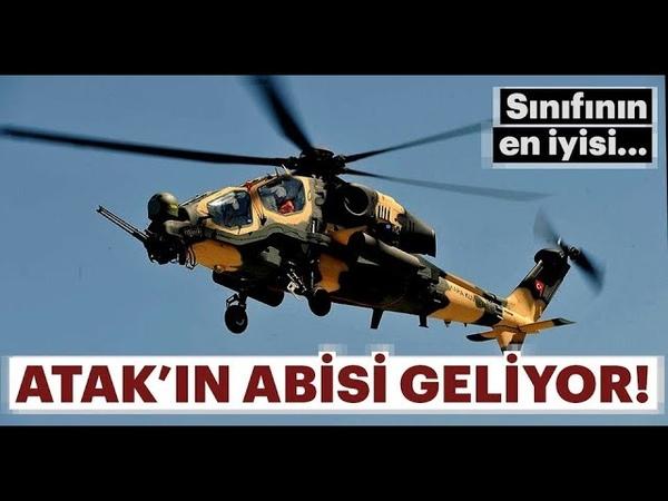 ATAK 2 Geliyor - Türkiyenin Helikopter Alanındaki Çalışmaları - T129 ATAK ve T625 GÖKBEY