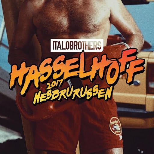 Italobrothers альбом Hasselhoff 2017