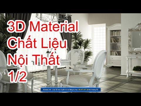 CHẤT LIỆU full 1-2 3DSMAX MATERIAL Dạy Học 3D chuyên thiết kế Nội Thất ở HCM lớp học 3d