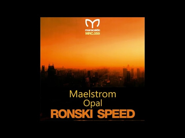 Ronski Speed Maelstrom [Maracaido Records MRC059]
