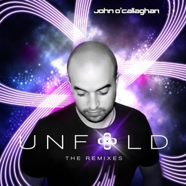 John O'Callaghan альбом Unfold (The Remixes) (Extended Versions)