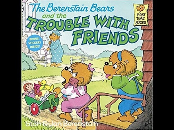 The Berenstain Bears and the Trouble With Friends I Little Ones Story Time Video Library