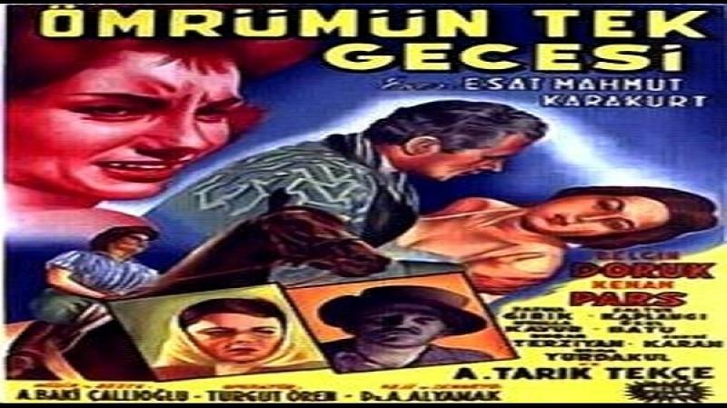 Ömrümün Tek Gecesi (1959) - Belgin Doruk Kenan Pars Fatma Girik [360p]