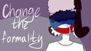 Change the Formality ~ country humans TRASHh
