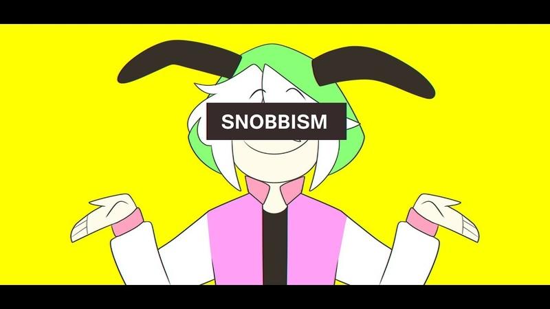 SNOBBISM