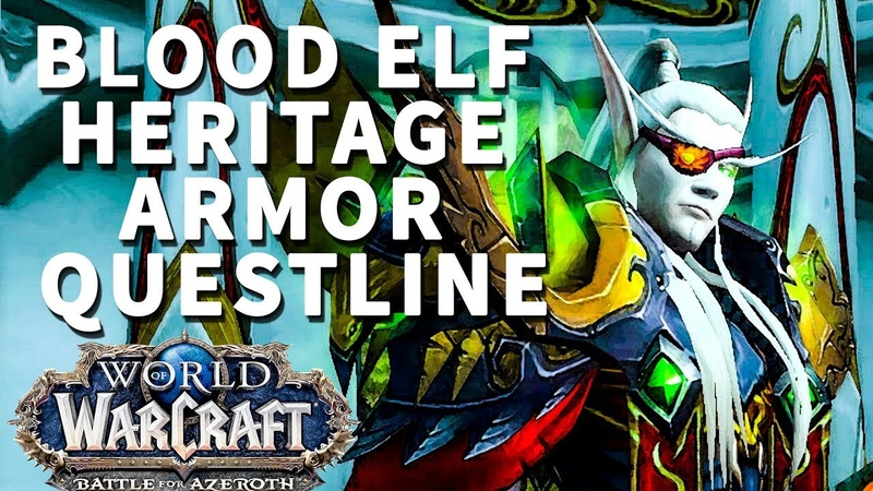 The Pride of the Sindorei WoW Quest Blood Elf Heritage Armor