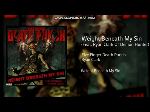 5FDP - Weight Beneath My Sin (Feat. Ryan Clark)