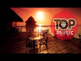 Music Emotion Relax Summer Chillout Lounge Tropical House Chill Out Relaxing Music mix
