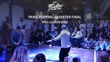 Funkin' Stylez Paris preselections - Popping quarter final Will vs Iron Mike