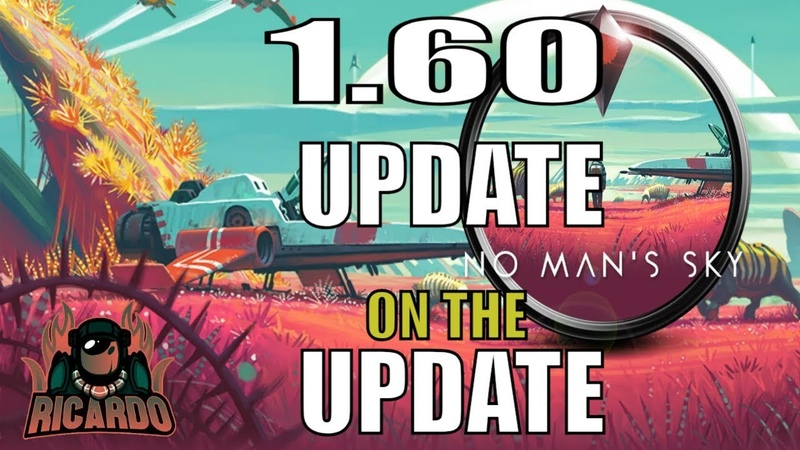 No Mans Sky Update 1.6 update to the update patch notes