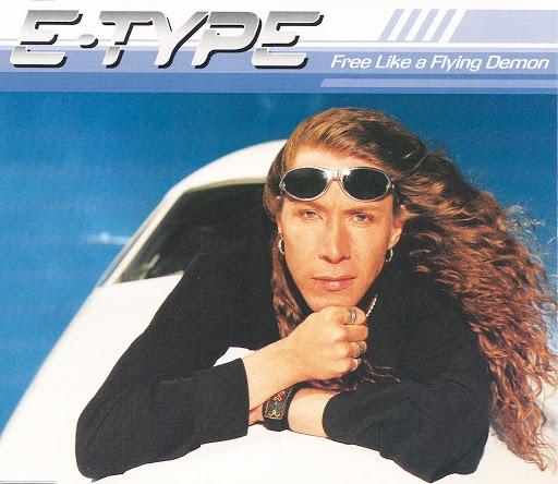 E-type альбом Free Like A Flying Demon