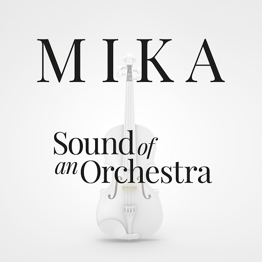 Mika альбом Sound Of An Orchestra