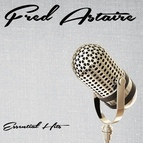 Fred Astaire альбом Essential Hits